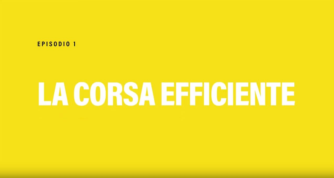 Video 1: La corsa efficiente.